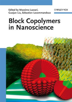 Block Copolymers in Nanoscience (3527610561) cover image