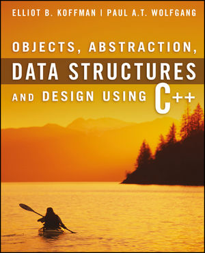 Objects, Abstraction, Data Structures and Design: Using C++ (EHEP000461) cover image