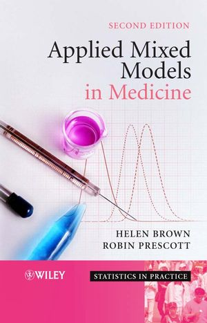 Applied Mixed Models in Medicine, 2nd Edition