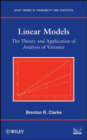 Linear Models: The Theory and Application of Analysis of Variance