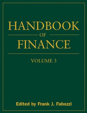 Handbook of Finance, Volume 3, Valuation, Financial Modeling, and Quantitative Tools