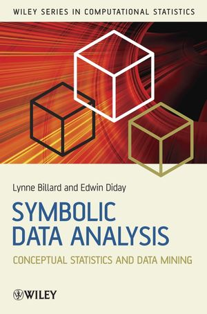 Symbolic Data Analysis: Conceptual Statistics and Data Mining (0470090162) cover image