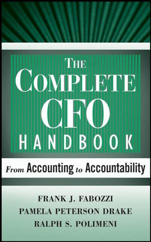 The Complete CFO Handbook : From Accounting to Accountability  (0470195762) cover image