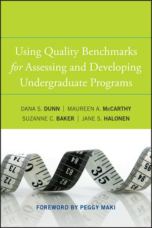 Using Quality Benchmarks for Assessing and Developing Undergraduate Programs (0470405562) cover image