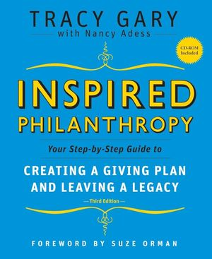 Inspired Philanthropy: Your Step-by-Step Guide to Creating a Giving Plan and Leaving a Legacy, 3rd Edition (0470447362) cover image