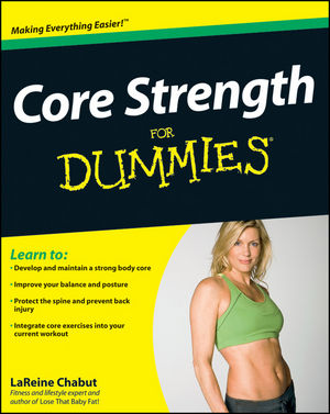 Core Strength For Dummies (0470464062) cover image