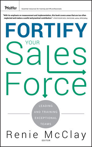 Fortify Your Sales Force: Leading and Training Exceptional Teams (0470488662) cover image