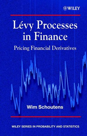 Lévy Processes in Finance: Pricing Financial Derivatives (0470851562) cover image