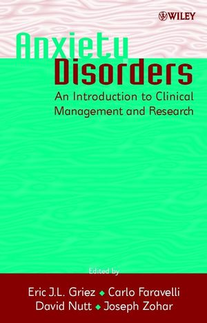 Anxiety Disorders: An Introduction to Clinical Management and Research