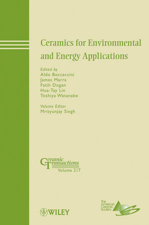 Ceramics for Environmental and Energy Applications: Ceramic Transactions, Volume 217 (0470909862) cover image