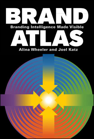 Brand Atlas: Branding Intelligence Made Visible (0470950862) cover image