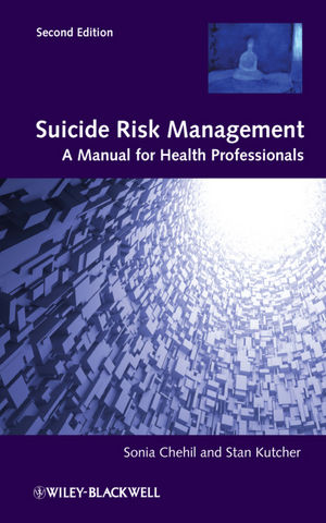 Suicide Risk Management: A Manual for Health Professionals, 2nd Edition