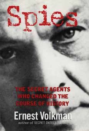 Spies: The Secret Agents Who Changed The Course Of History, UK Edition