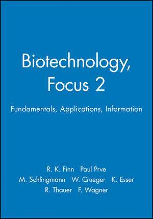 Biotechnology, Focus 2: Fundamentals, Applications, Information