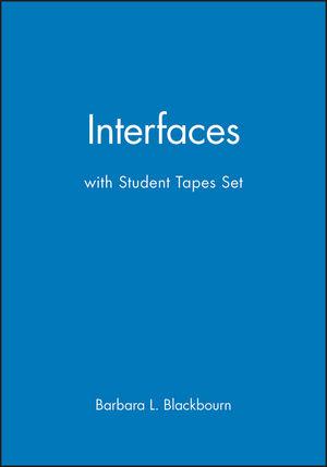 Interfaces: les affaires et la technolgie a travers la vie de tous les jours with Student Tapes Set