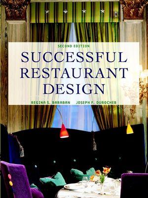 Successful Restaurant Design, 2nd Edition