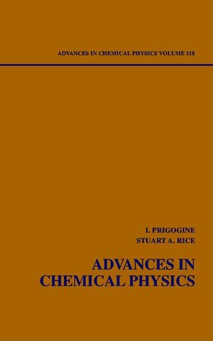 Advances in Chemical Physics, Volume 118