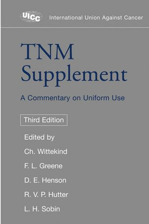 TNM Supplement: A Commentary on Uniform Use, 3rd Edition (0471466662) cover image