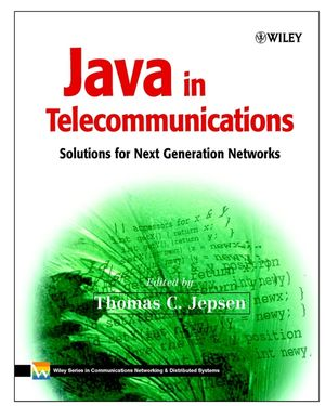 Java in Telecommunications: Solutions for Next Generation Networks (0471498262) cover image