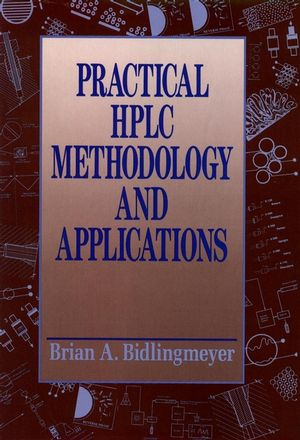 Practical HPLC Methodology and Applications