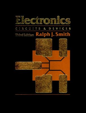 Electronics: Circuits and Devices, 3rd Edition (0471844462) cover image
