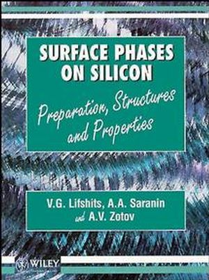 Surface Phases on Silicon: Preparation, Structures, and Properties (0471948462) cover image