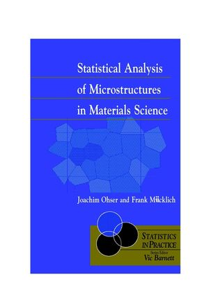 Statistical Analysis of Microstructures in Materials Science