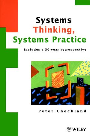 Systems Thinking, Systems Practice: Includes a 30-Year Retrospective (0471986062) cover image