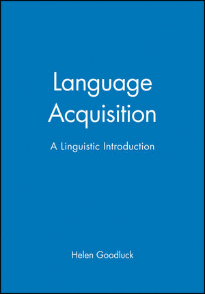 Language Acquisition: A Linguistic Introduction (0631173862) cover image