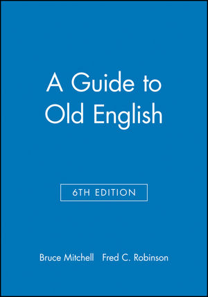 A Guide to Old English, 6th Edition (0631226362) cover image