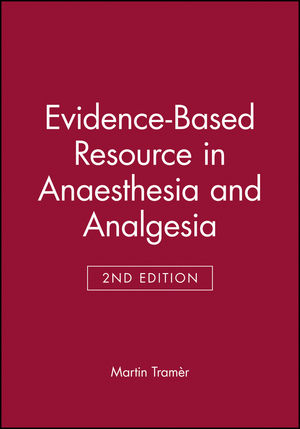 Evidence-Based Resource in Anaesthesia and Analgesia, 2nd Edition (0727917862) cover image