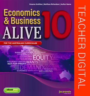 Business & Economics Alive 10 Australian Curriculum Teacher Edition (Online Purchase)