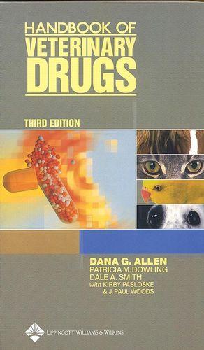 Handbook of Veterinary Drugs, 3rd Edition