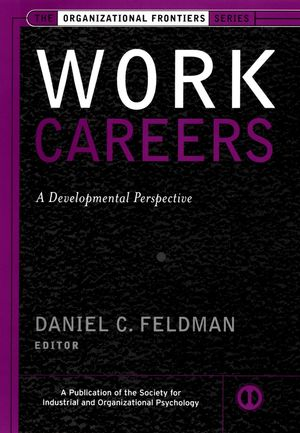 Work Careers: A Developmental Perspective (0787959162) cover image