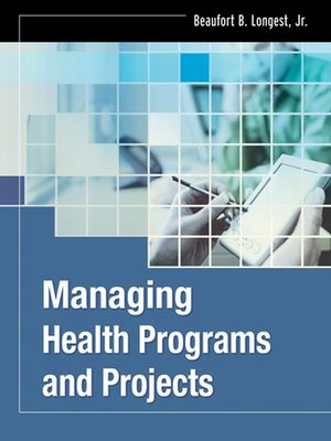 Managing Health Programs and Projects (0787975362) cover image