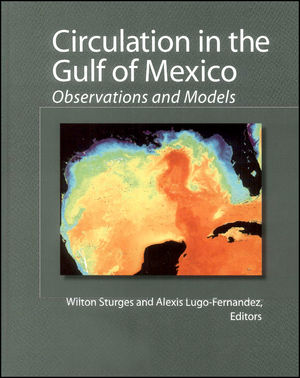 Circulation in the Gulf of Mexico: Observations and Models, Volume 161 (0875904262) cover image
