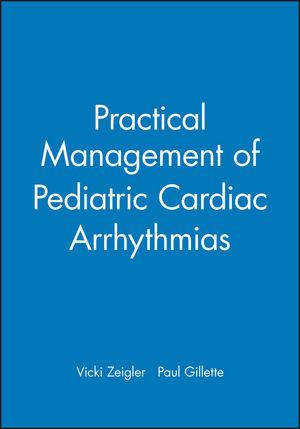 Practical Management of Pediatric Cardiac Arrhythmias