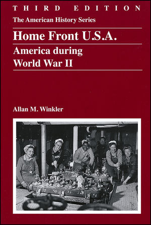 Home Front U.S.A.: America During World War II, 3rd Edition (0882952862) cover image