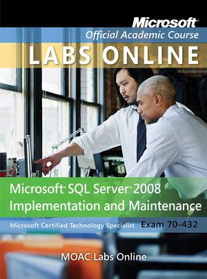 Exam 70-432: MOAC Labs Online
