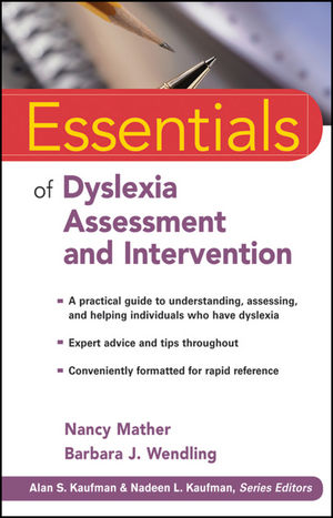 Essentials of Dyslexia Assessment and Intervention (1118152662) cover image