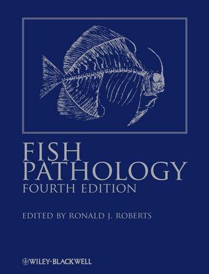 Fish Pathology, 4th Edition (1118222962) cover image
