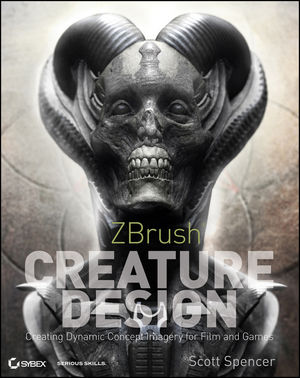ZBrush Creature Design: Creating Dynamic Concept Imagery for Film and Games (1118236262) cover image