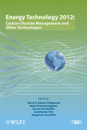 Energy Technology 2012: Carbon Dioxide Management and Other Technologies (1118365062) cover image