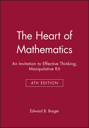 The Heart of Mathematics: An Invitation to Effective Thinking, Manipulative Kit, 4th Edition (1118371062) cover image