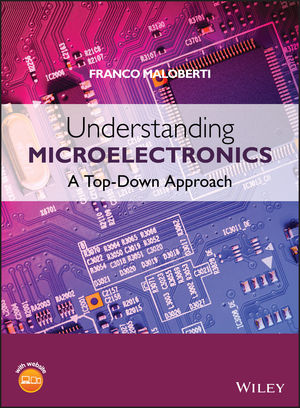 Understanding Microelectronics: A Top-Down Approach (1118396162) cover image