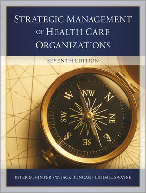 The Strategic Management of Health Care Organizations, 7th Edition (1118466462) cover image