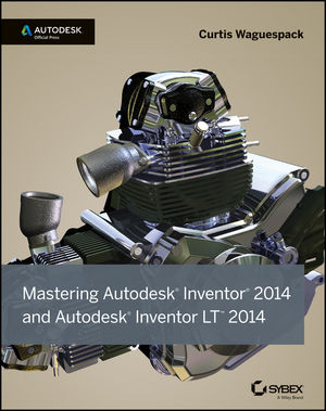Mastering Autodesk Inventor 2014 and Autodesk Inventor LT 2014: Autodesk Official Press (1118544862) cover image