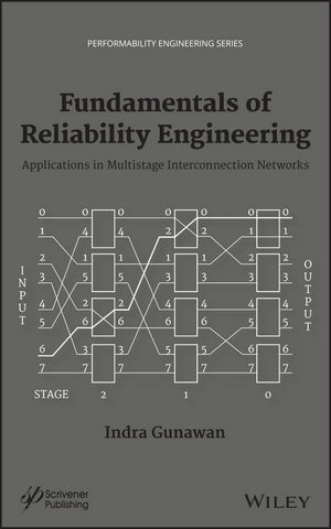 Fundamentals of Reliability Engineering: Applications in Multistage Interconnection Networks (1118549562) cover image