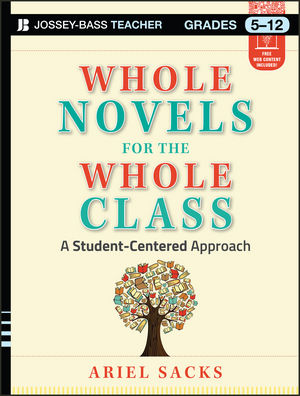 Whole Novels for the Whole Class: A Student-Centered Approach (1118585062) cover image