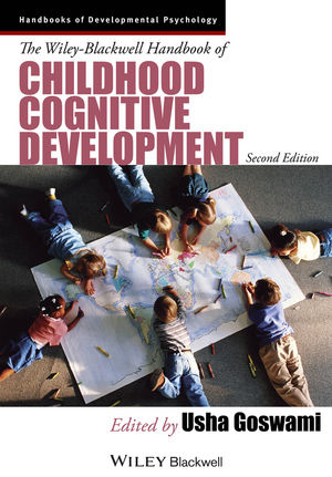 The Wiley-Blackwell Handbook of Childhood Cognitive Development, 2nd Edition (1118586662) cover image